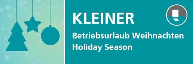 KLEINER INFO: Betriebsurlaub Weihnachten / Holiday Season