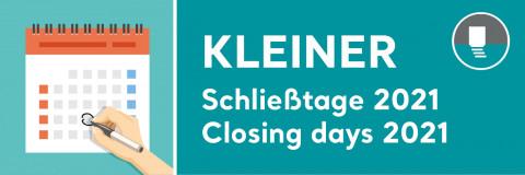 KLEINER SCHLIESSTAGE 2021 / CLOSING DAYS 2021